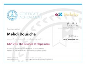 "Verify Certificate online : <a href=""https://verify.edx.org/cert/e0cd03342b234a8ba7a664123b582f09"">BerkeleyX University of California, Berkeley GG101x- The Science of Happiness</a>"