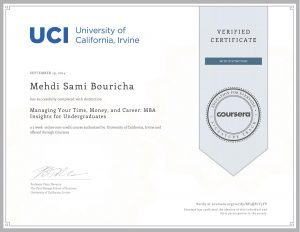 Verify Certificate online : UCI University of California Irvine - Managing your time, money and carreer MBA insights for undergraduate